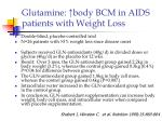 glutamine body bcm in aids patients with weight loss