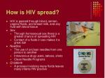 how is hiv spread