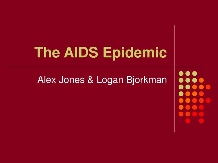 the aids epidemic n.