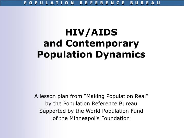 hiv aids and contemporary population dynamics n.
