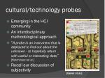 cultural technology probes
