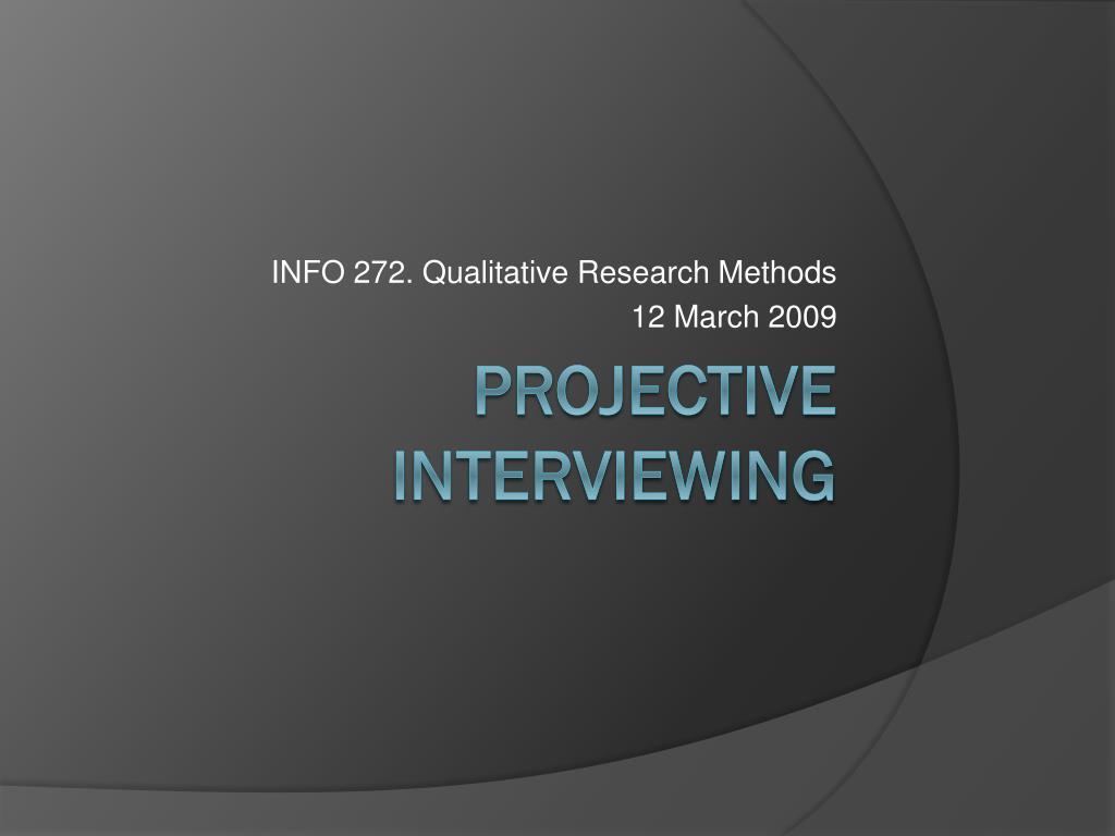 info 272 qualitative research methods 12 march 2009 l.