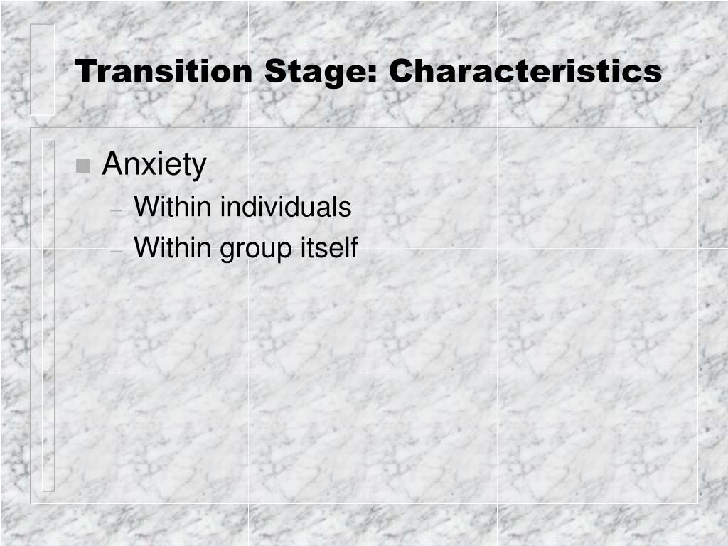 transition stage characteristics l.