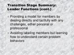 transition stage summary leader functions cont