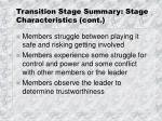 transition stage summary stage characteristics cont