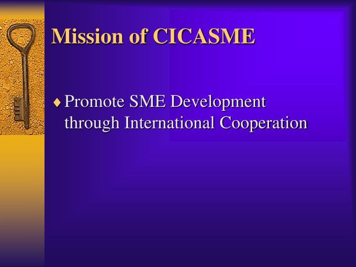 Mission of cicasme