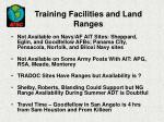 training facilities and land ranges13