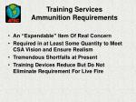 training services ammunition requirements