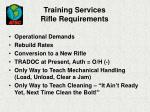 training services rifle requirements