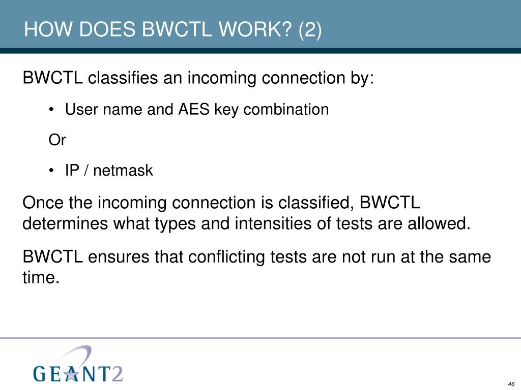 HOW DOES BWCTL WORK? (2)