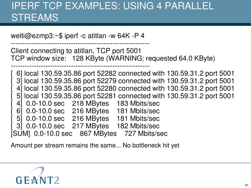 IPERF TCP EXAMPLES: USING 4 PARALLEL STREAMS