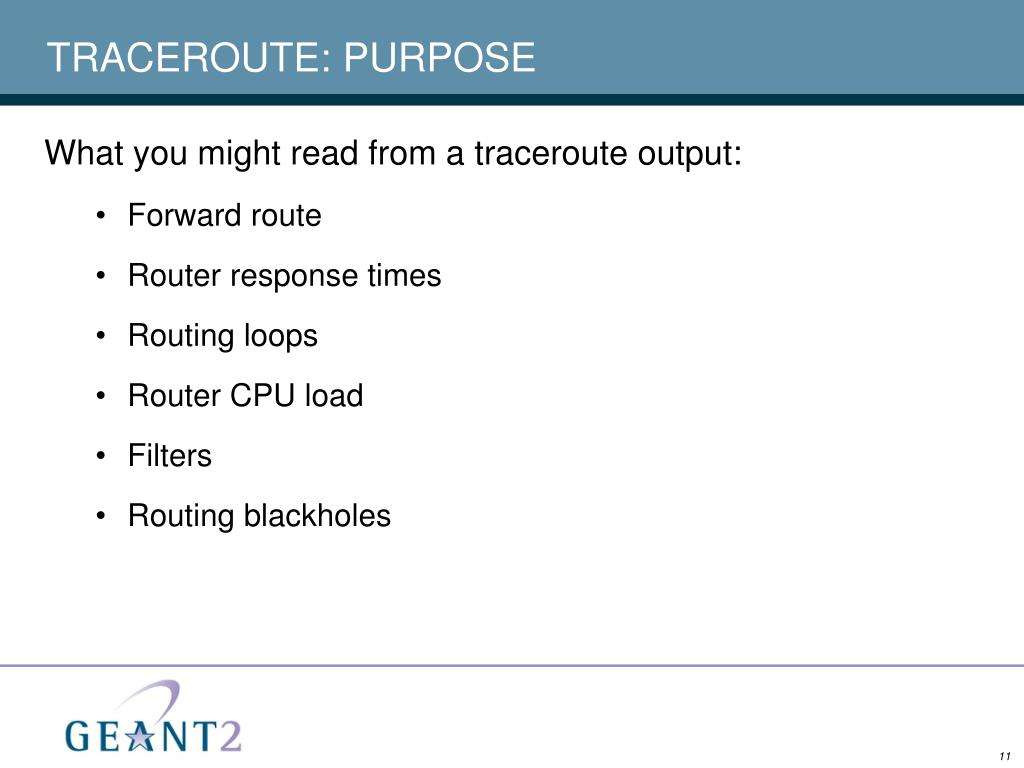 TRACEROUTE: PURPOSE