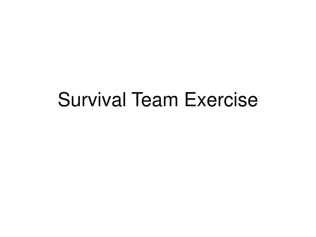 survival team exercise l.