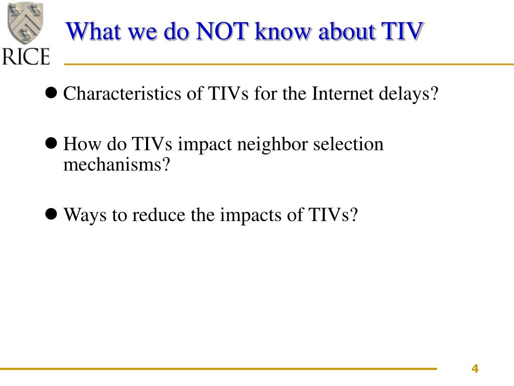 What we do NOT know about TIV