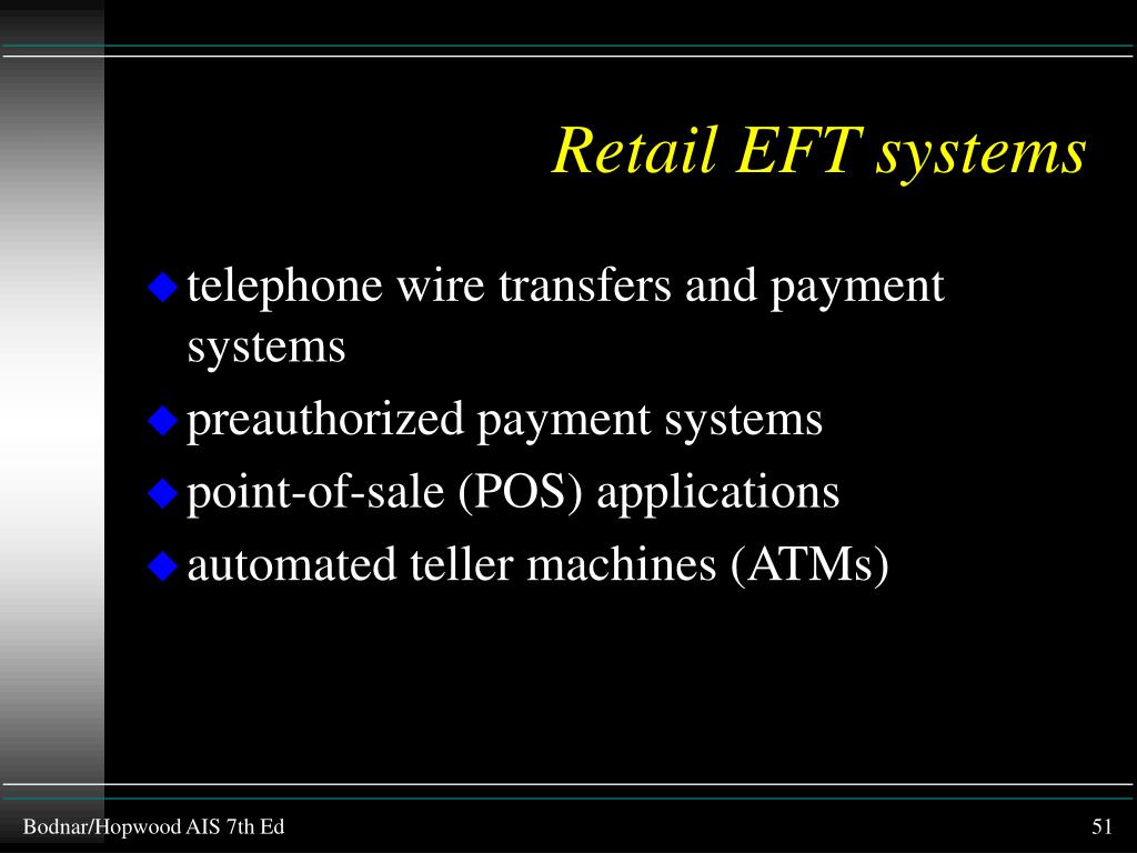 Retail EFT systems