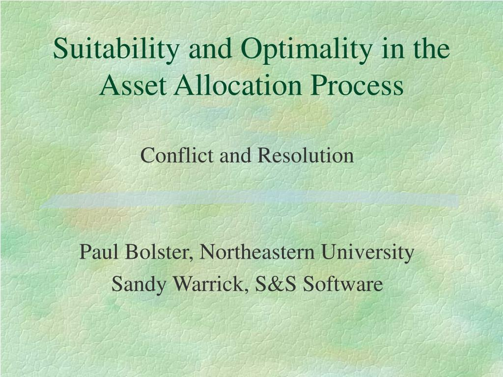suitability and optimality in the asset allocation process l.