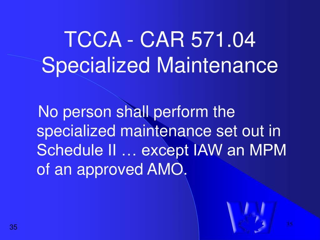 TCCA - CAR 571.04