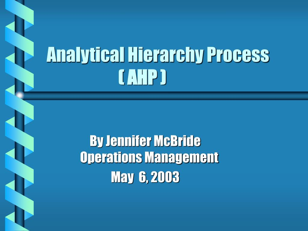 analytical hierarchy process ahp l.