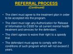 referral process continued8