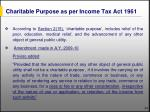 charitable purpose as per income tax act 1961