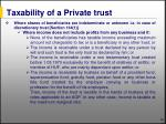 taxability of a private trust100