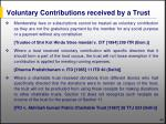 voluntary contributions received by a trust60