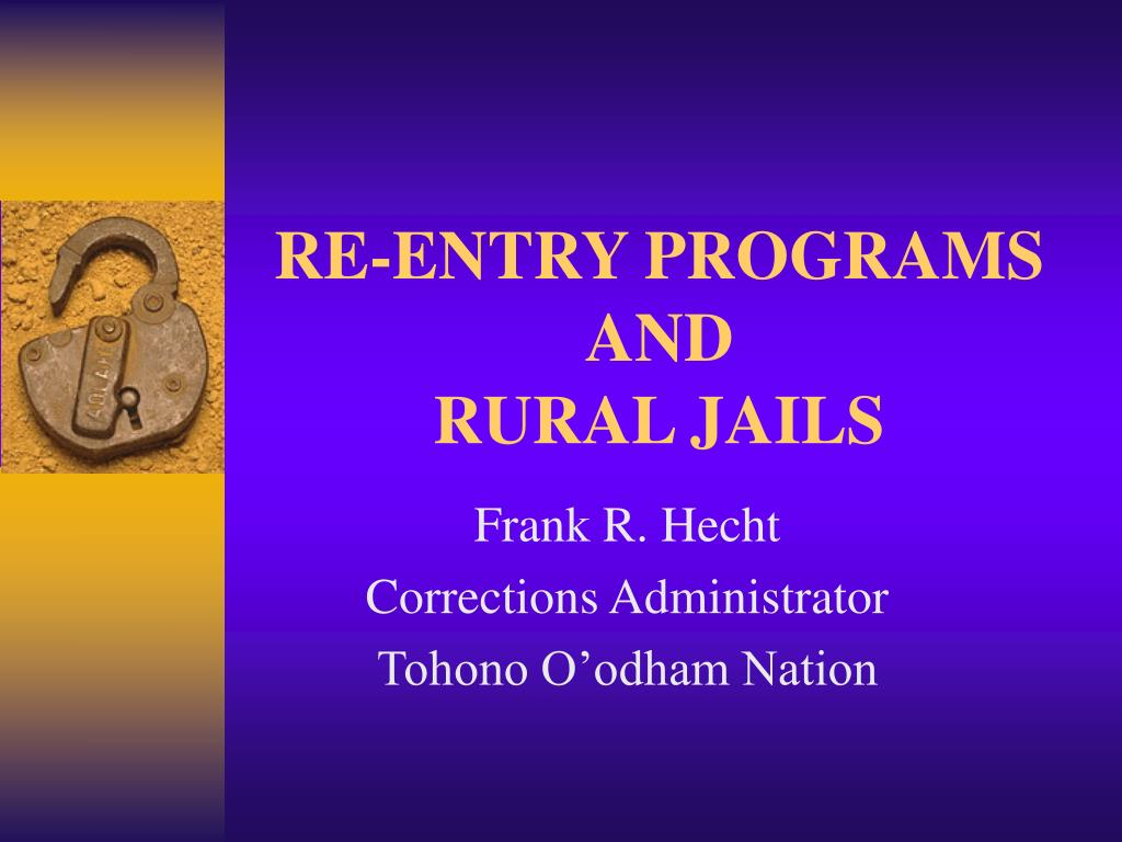 re entry programs and rural jails l.
