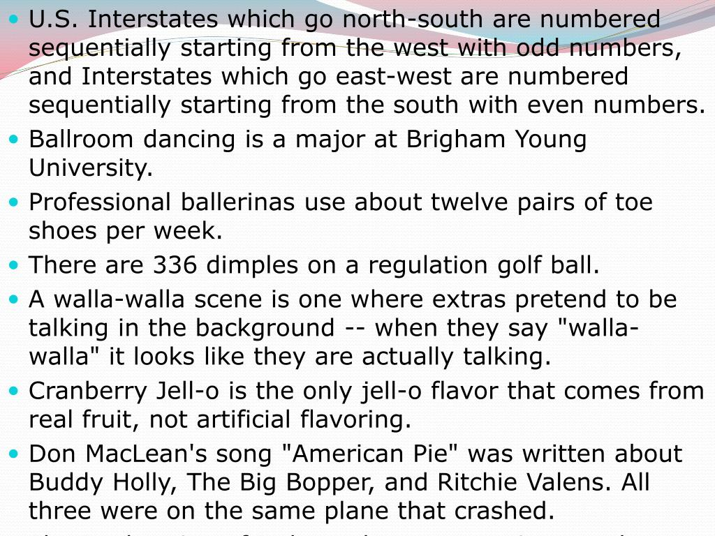 U.S. Interstates which go north-south are numbered sequentially starting from the west with odd numbers, and Interstates which go east-west are numbered sequentially starting from the south with even numbers.