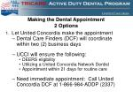 making the dental appointment 2 options