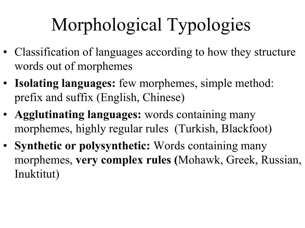 Morphological Typologies