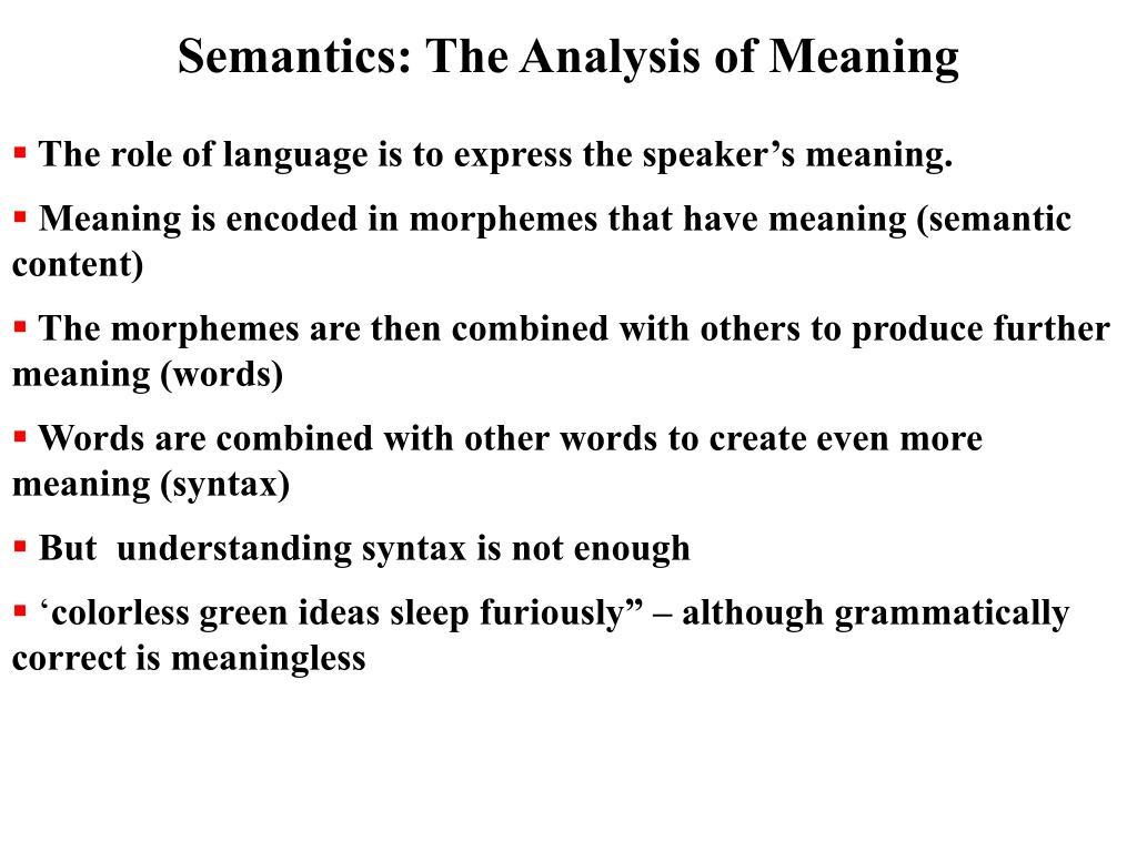 Semantics: The Analysis of Meaning