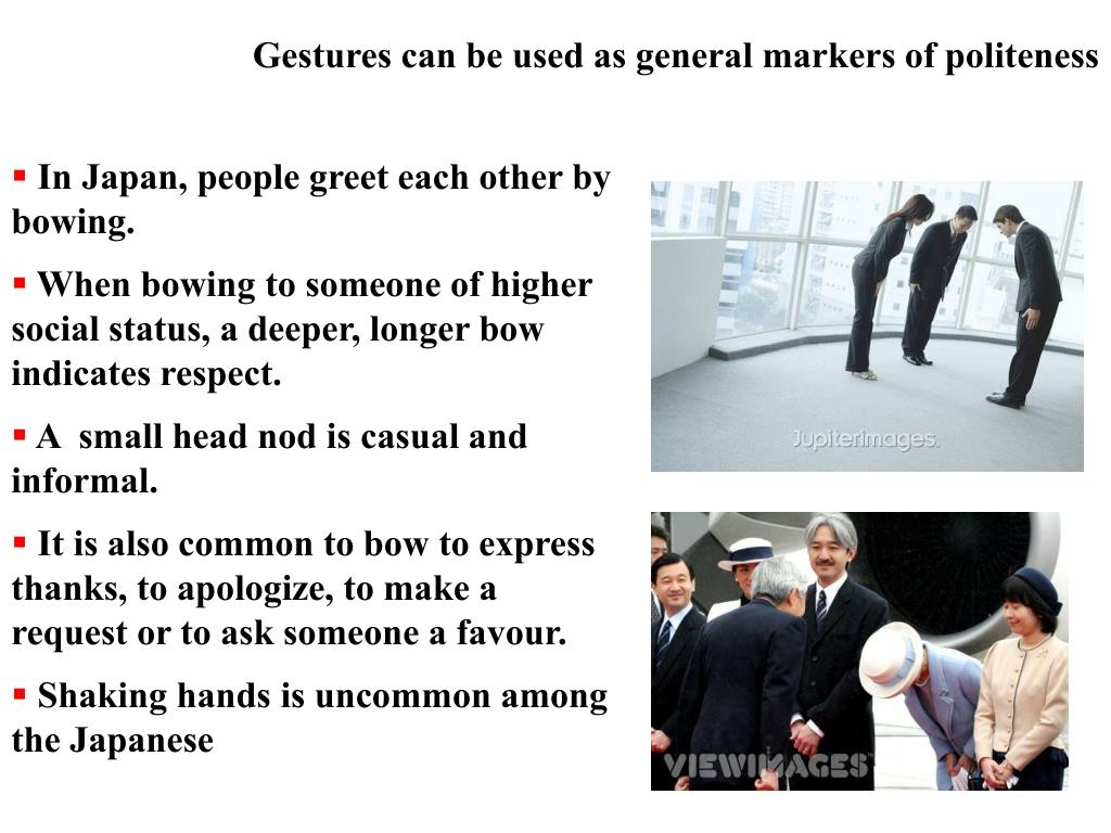 Gestures can be used as general markers of politeness