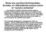 dec a una conchera de esmeraldas ecuador en 1998 pidiendo justicia contra el racismo ambiental