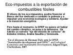 eco impuestos a la exportaci n de combustibles f siles