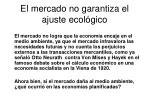 el mercado no garantiza el ajuste ecol gico11