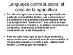 lenguajes contrapuestos el caso de la agricultura