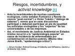 riesgos incertidumbres y activist knowledge 1