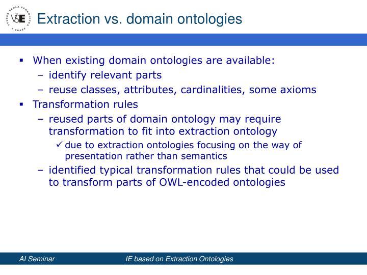 Extraction vs. domain ontologies