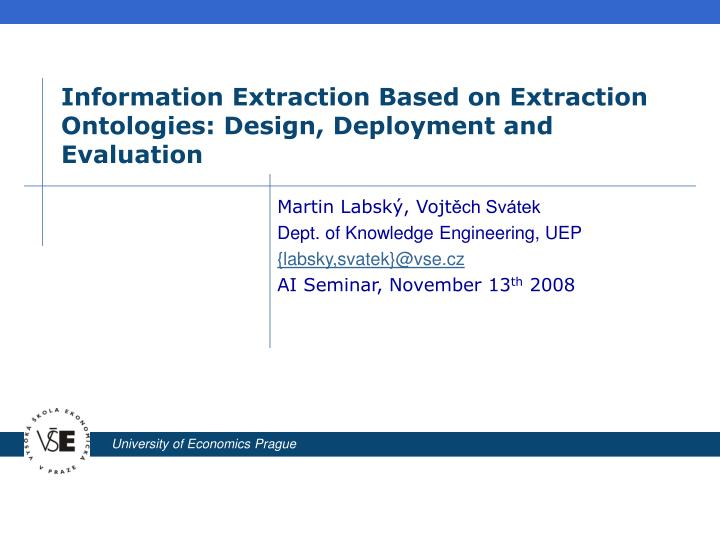 information extraction based on extraction ontologies design deployment and evaluation n.