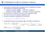probabilistic model to combine evidence