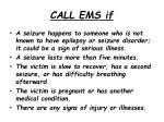 call ems if