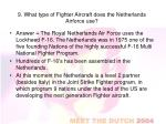 9 what type of fighter aircraft does the netherlands airforce use1