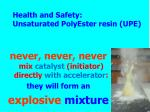 health and safety unsaturated polyester resin upe11