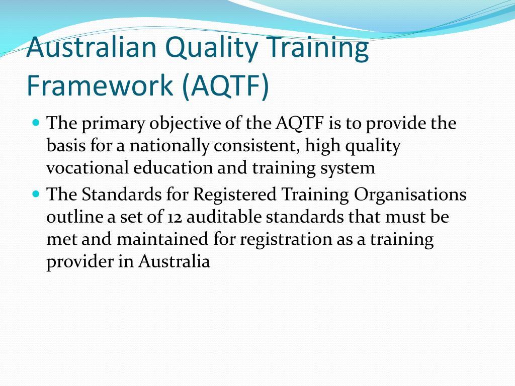 Australian Quality Training Framework (AQTF)