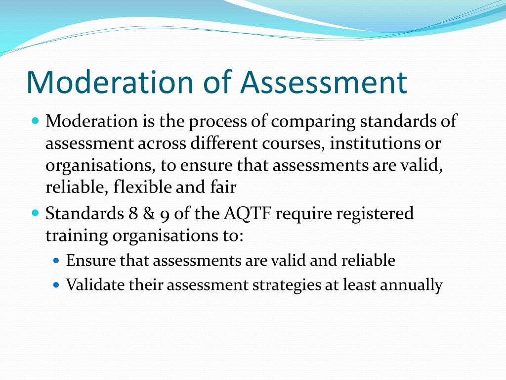 Moderation of Assessment