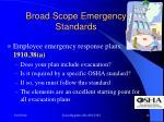 broad scope emergency standards