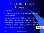 prior to the haz mat emergency