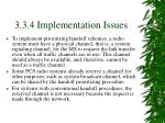3 3 4 implementation issues