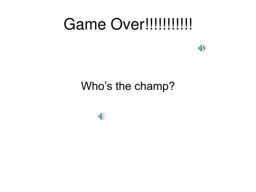 Game Over!!!!!!!!!!!
