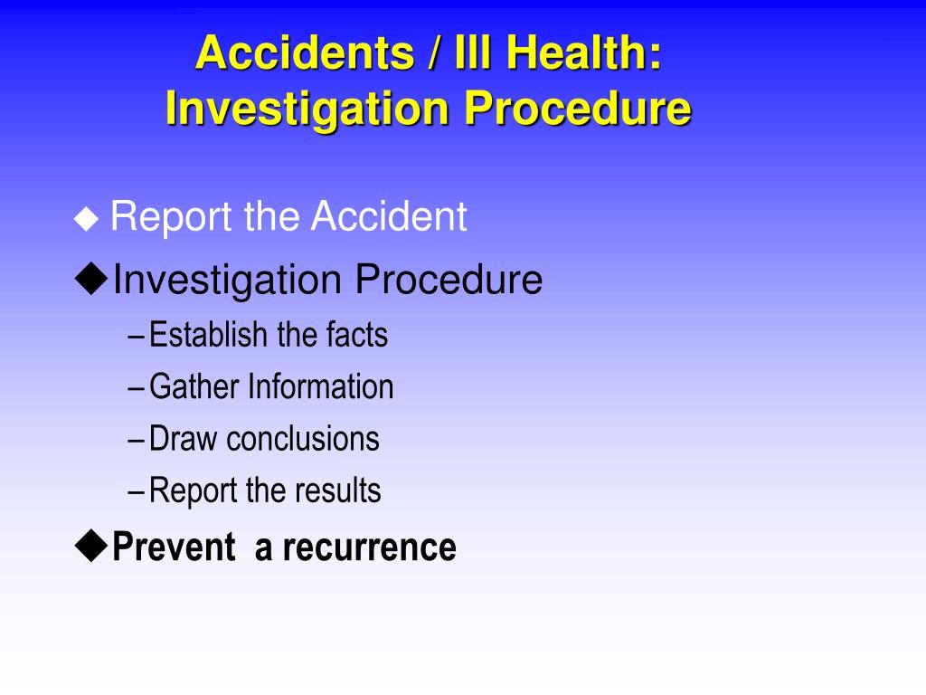 Accidents / Ill Health: Investigation Procedure